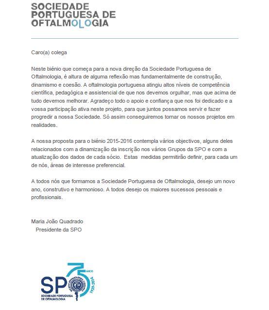 Mensagem da Presidente da Sociedade Portuguesa de Oftalmologia aos sócios